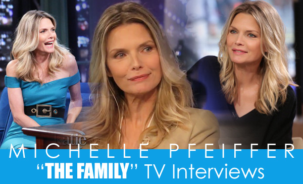 "Michelle Pfeiffer ""The Family"" TV Promotion"