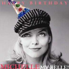 HAPPY BIRTHDAY Michelle My BELLE!